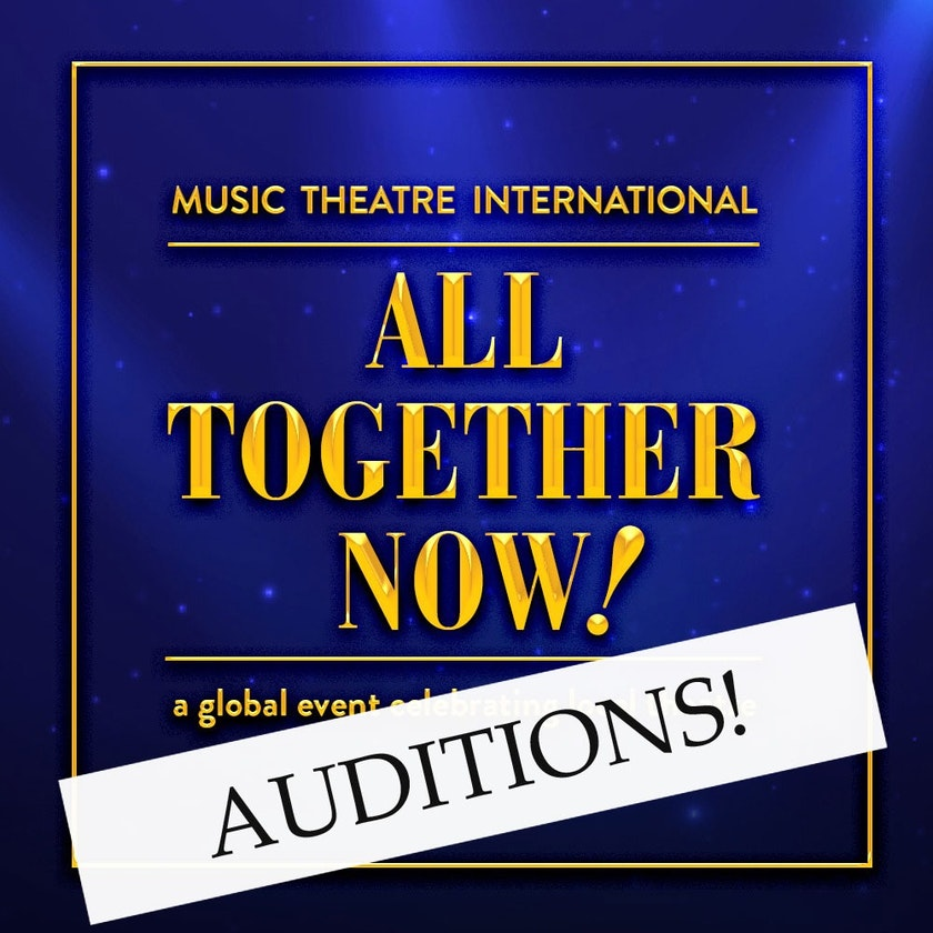 Auditions for All Together Now!